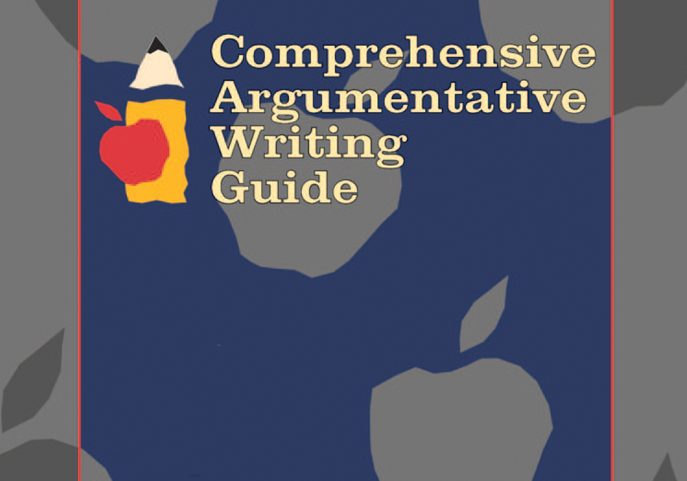 Comprehensive Argumentative Writing Guide